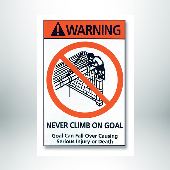Model #STICK2. Movable Soccer Goal Warning Label. Never Climb on Goal.