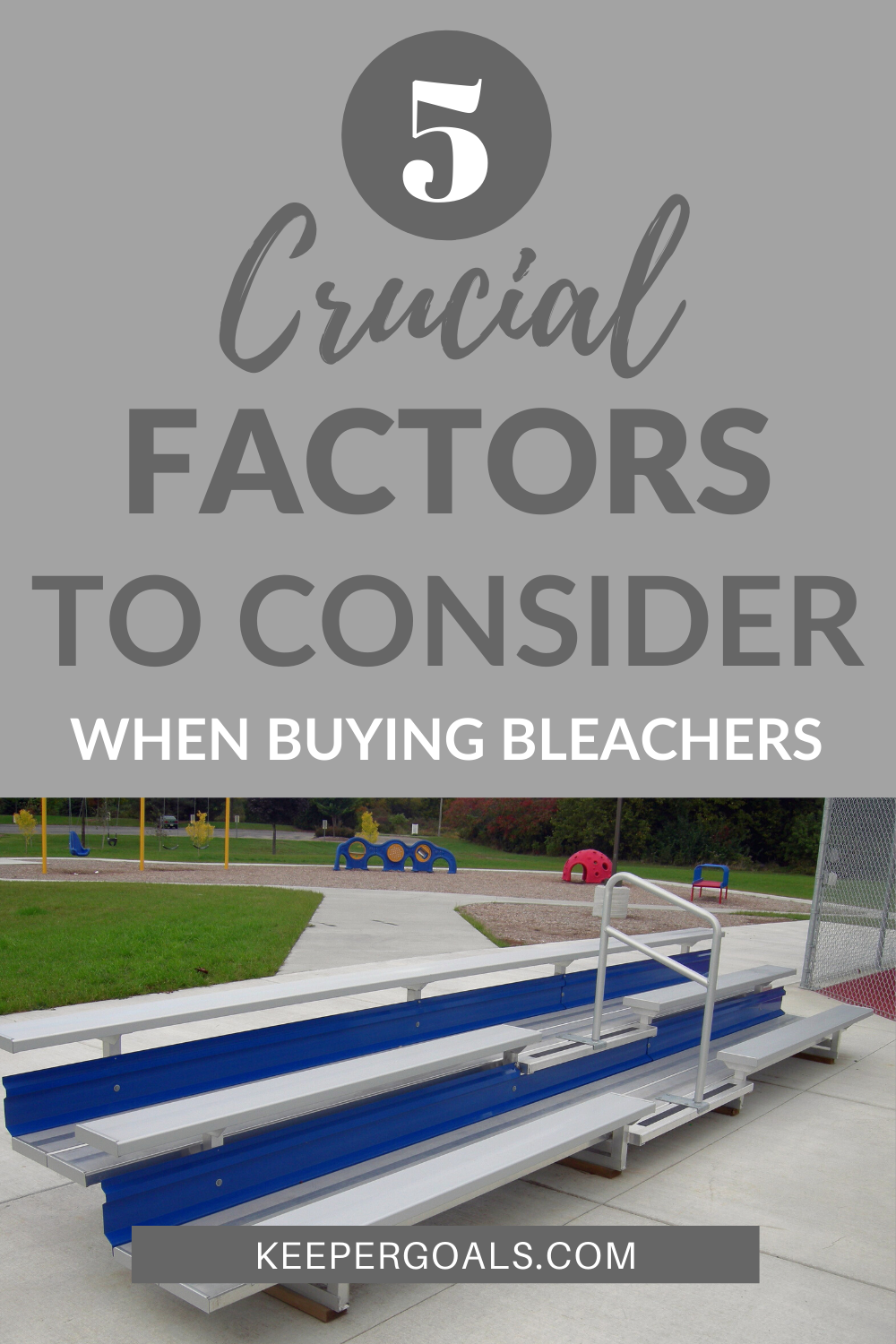5 Critical factors to consider when buying aluminum bleachers for your park or athletic facility
