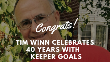 Tim Winn Celebrates 40 Year with Keeper Goals blog post.